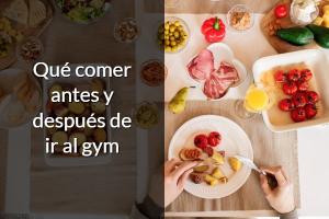 que comer antes de ir al gym